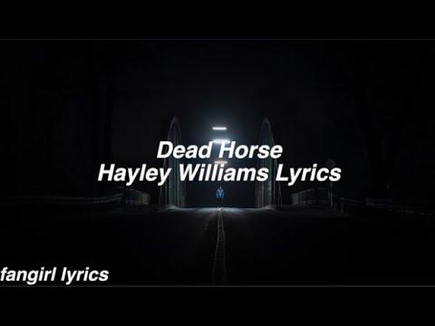 Dead Horse Hayley Williams Lyrics