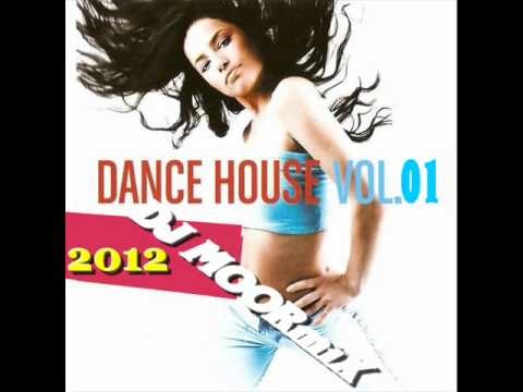 Dance House 2012 Mix Dj Moormix