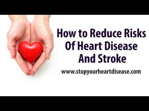 Reduce Risks Of Heart Disease And Stroke