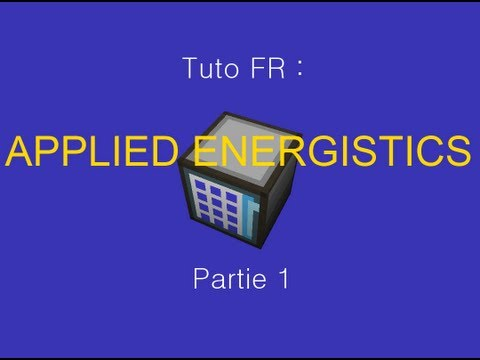 Tuto FR : Applied Energistics 1 4