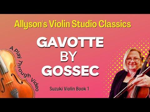 Gavotte by Gossec, Suzuki violin Book 1, Play-through clip
