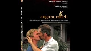 ANGORA RANCH Full Feature Film Official Site