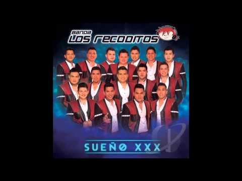 Banda Los Recoditos Sueño Xxx video