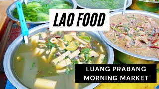 Lao Food at Luang Prabang Morning Market