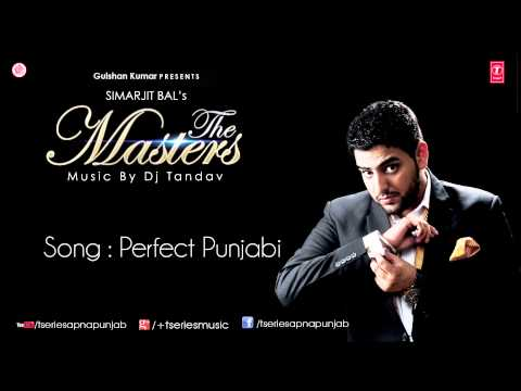 Watch Perfect Punjabi Song by Simarjit Bal || The Masters Album