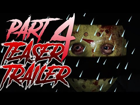 NEW Part 4 MAP & JASON | Teaser Trailer | Friday the 13th: The Game