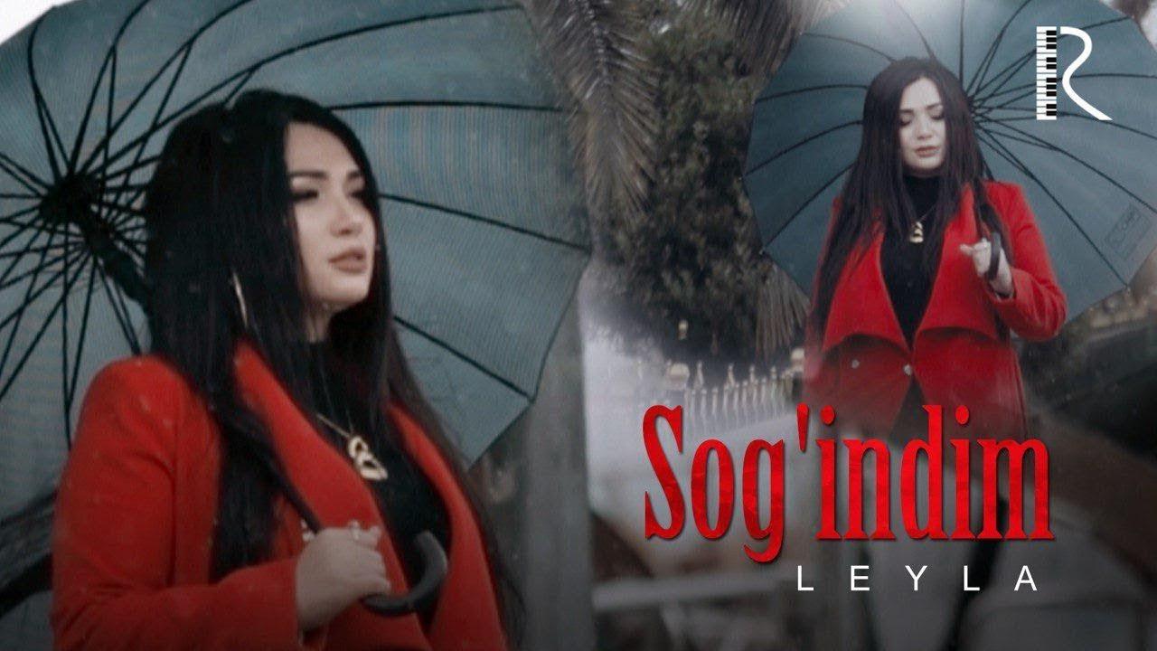 Leyla - Sog'indim | Лейла - Согиндим