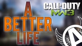 A Better Life - Aviator Games! - MW3 Sniping... Making A Better Life & Beef Jerky