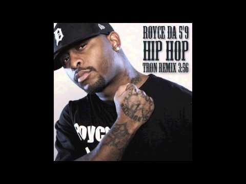 Royce Da 5'9 - Hip Hop (Tron Remix)