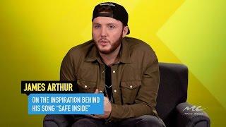 "James Arthur on Who Inspired ""Safe Inside"""