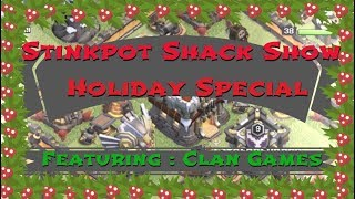 Clash of Clans - Stinkpot Shack Show - HOLIDAY SPECIAL!!!