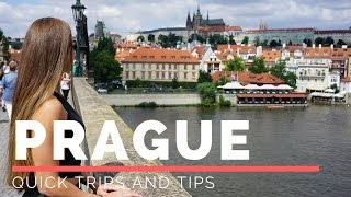 Quick Trips and Tips: Prague, Czech Republic