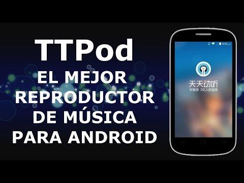 Mejor Reproductor de Música para Android 2014 TTPod en Español