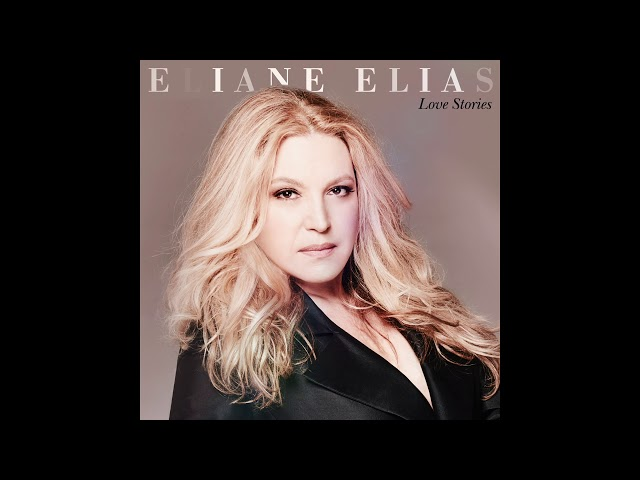 Eliane Elias - Angel Eyes Official Audio