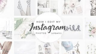 How I Edit My Instagram Photos | Update | White, Dreamy, and Faded