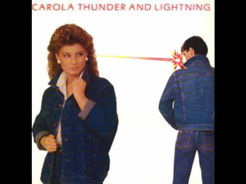 Carola - Thunder and lightning