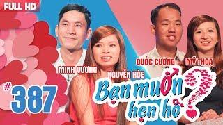 WANNA DATE| EP 387 UNCUT| Minh Vuong - Thi Hoe | Quoc Cuong - My Thoa| 270518 💖