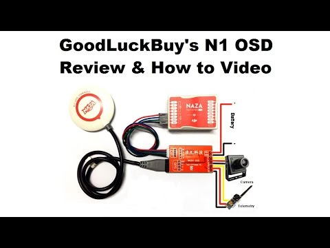 GoodLuckBuy N1 OSD for DJI NAZA Review & How to Video