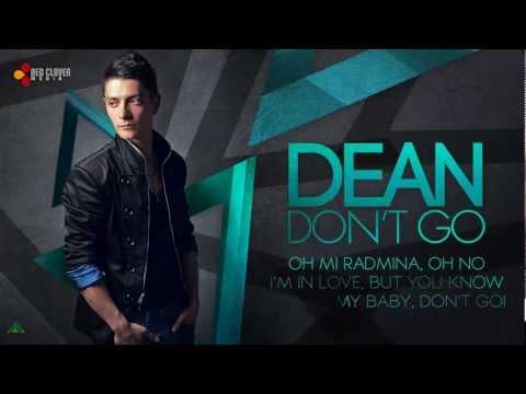 Sonerie telefon » Dean – Don't Go (produced by Delyno)[with lyrics]