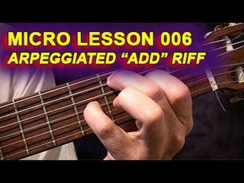 Micro Lesson 006 - Arpeggiated 'add' Chord Riff - YouTube