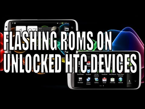 [HOW-TO] Install Roms on HTCDEV unlocked HTC Devices (Phones/Tablets)