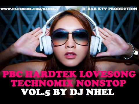 Pbc Hardtek Lovesong TechnoMix Nonstop Vol.5 By Dj NheL 2014