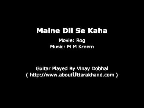Maine Dil Se Kaha -- Guitar Instrumental By Vinay Dobhal video