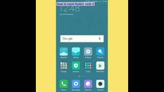 How To Reset Redmi note 3 [ Hindi ]