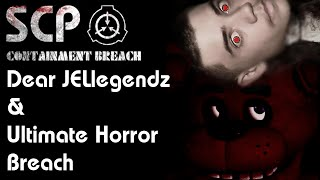 SCP Dear JELlegendz &Ultimate Horror Breach
