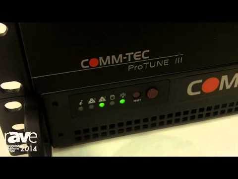 ISE 2014: COMM-TEC Introduces the ProTUNE HD Tuner and Streaming Server