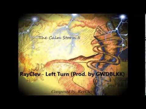 RayClev - Left Turn (Prod. by GWDBLKK) - Track 04