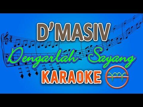 download lagu D'Masiv - Dengarlah Sayang (Karaoke Instrumental Tanpa Vokal) by GMusic gratis