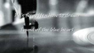 Watch Sound Of The Blue Heart Hes Forgotten How To Dream video