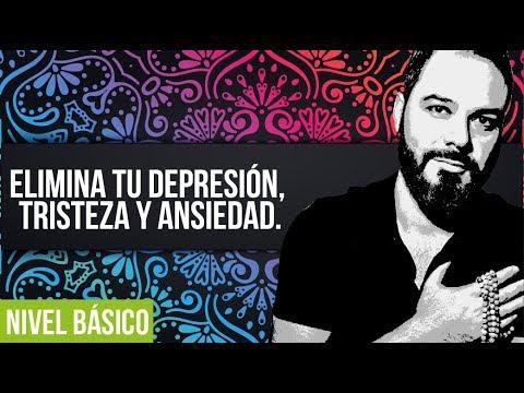 Elimina tu depresión, tristeza y ansiedad