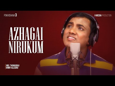 Pokkisham 3- Azhagai Nirukum(tamil Christian Songs) video