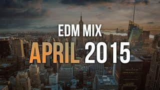 EDM Mix April 2015 | Rave Nation