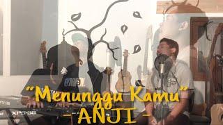 Menunggu Kamu - Anji | cover by GuyonWaton Feat. Om Wawes