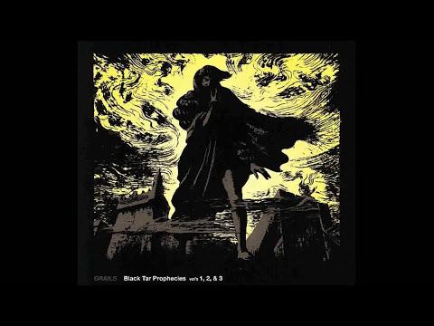 Grails - Black Tar Prophecies Vols. 1, 2 & 3 (full album)