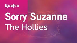 Karaoke Sorry Suzanne - The Hollies *
