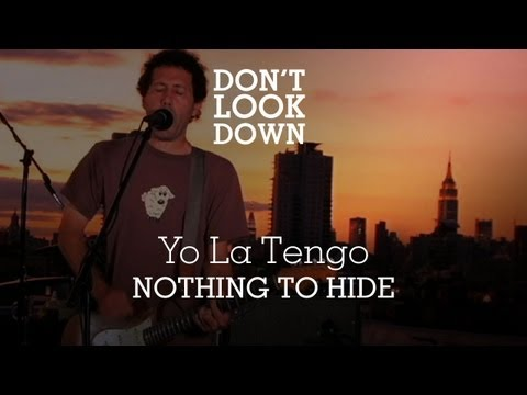 Yo La Tengo - Nothing To Hide