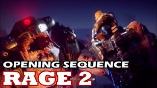Rage 2 -  Opening Sequence (Cutscenes & Gameplay)