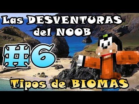 Minecraft | Las DESVENTURAS del NOOB #6 | Tipos de BIOMAS