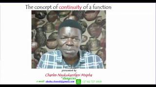 The concept of continuity of a function