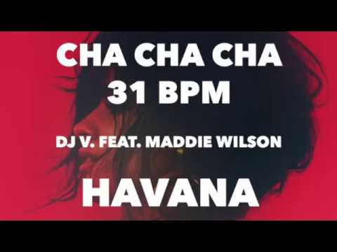 Cha Cha Cha | Camila Cabello - Havana