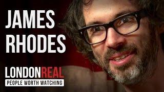 James Rhodes - Instrumental - PART 1/2 | London Real