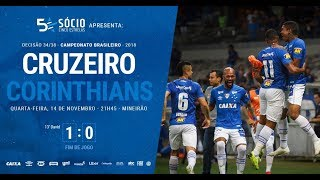 Cruzeiro 1 x 0 Corinthians HD Melhores Momentos COMPLETO   Campeonato Brasileiro 2018