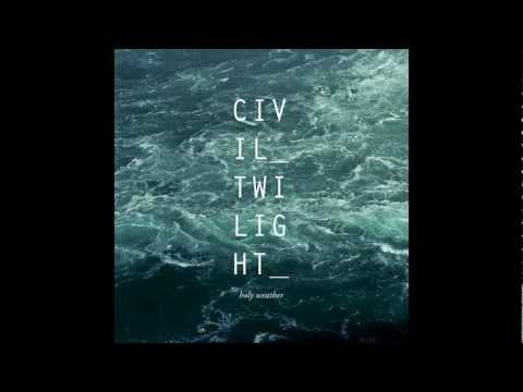 Civil Twilight - River