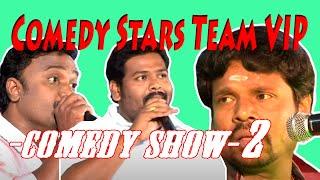 Team VIP comedy Show