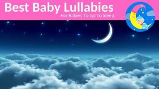 8 HOURS LULLABIES RELAXING SONGS To Put a Baby To Sleep Bedtime Go To Sleep LULLABIES
