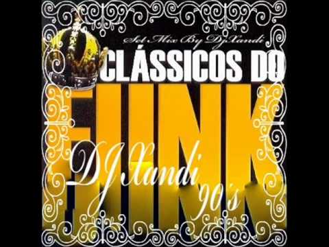 FLASH BACKS 90´S    SÓ AS RELIQUIAS DO FUNK    DJ XANDI Music Videos
